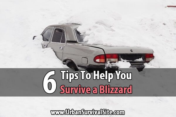6 Tips To Help You Survive a Blizzard