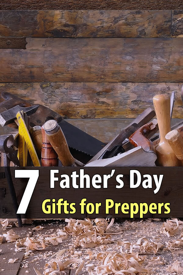 7 Awesome Father's Day Gifts for Preppers