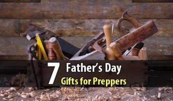 7 Father's Day Gifts for Preppers