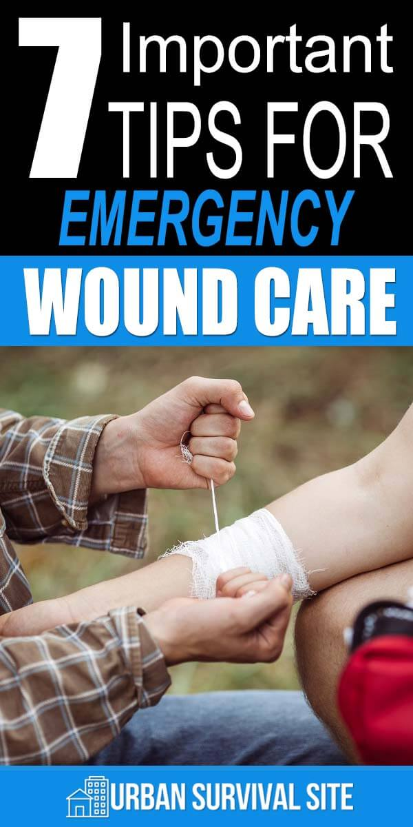7 Important Tips for Emergency Wound Care