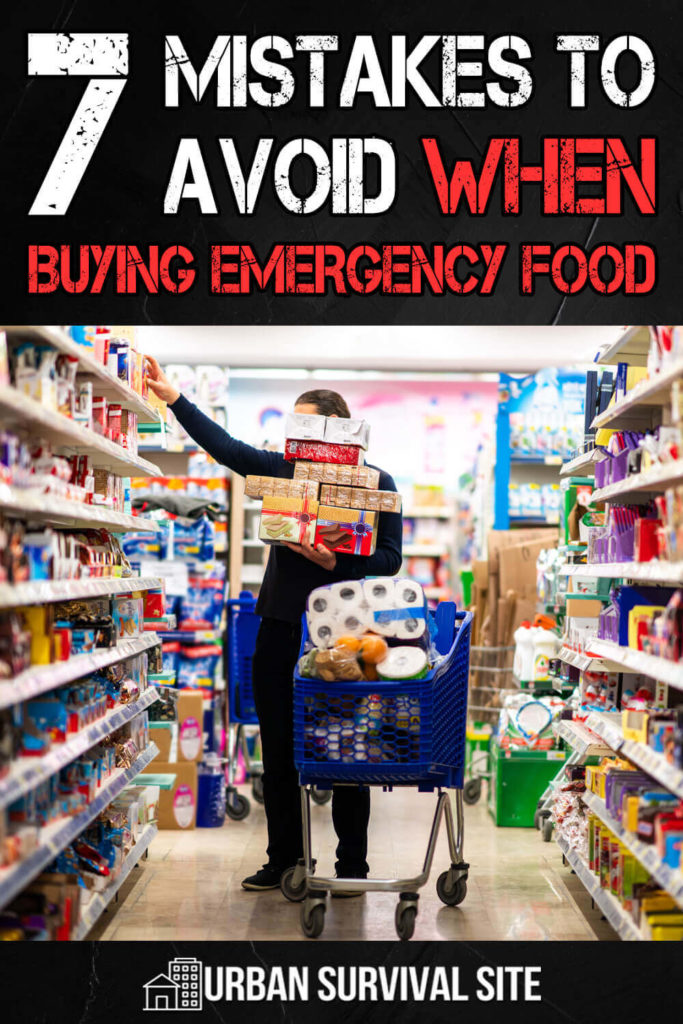7 Mistakes to Avoid When Buying Emergency Food