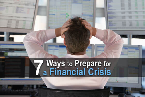 7 Ways to Prepare for a Financial Crisis