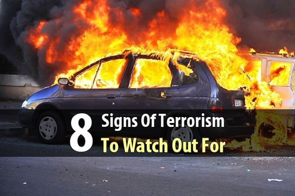 8 Signs Of Terrorism To Watch Out For