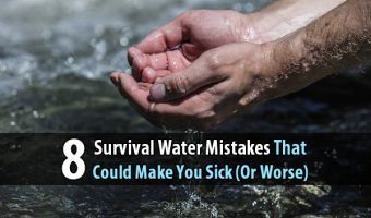 8 Survival Water Mistakes That Could Make You Sick (Or Worse)