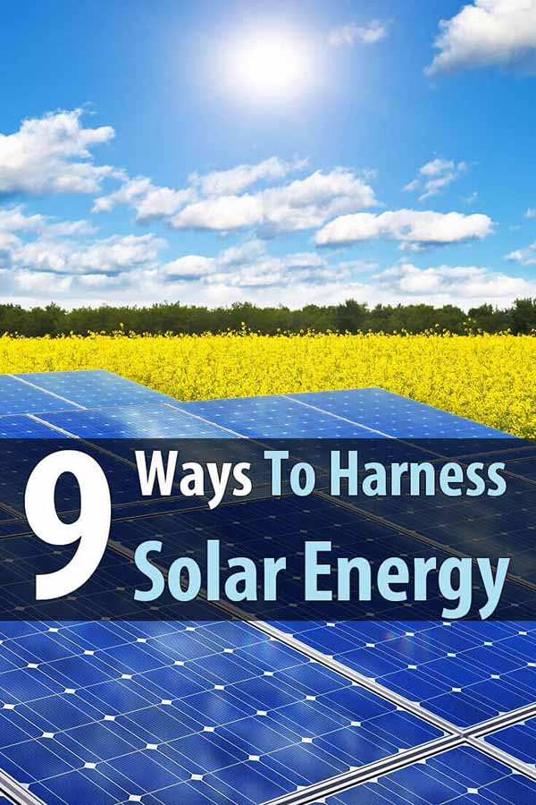 9 Ways To Harness Solar Energy