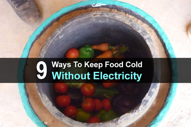 9 Ways to Keep Food Cold Without Electricity