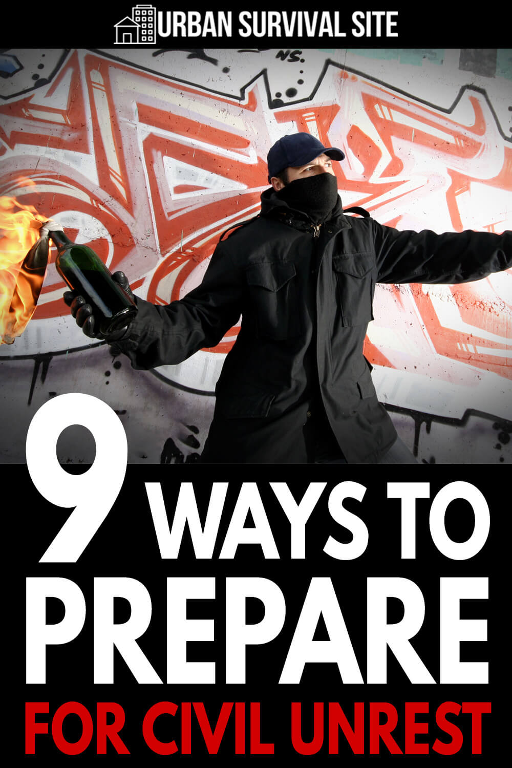 9 Ways To Prepare For Civil Unrest