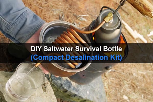 DIY Saltwater Survival Bottle (Compact Desalination Kit)
