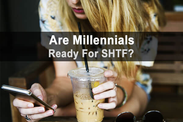 Are Millennials Ready for SHTF?