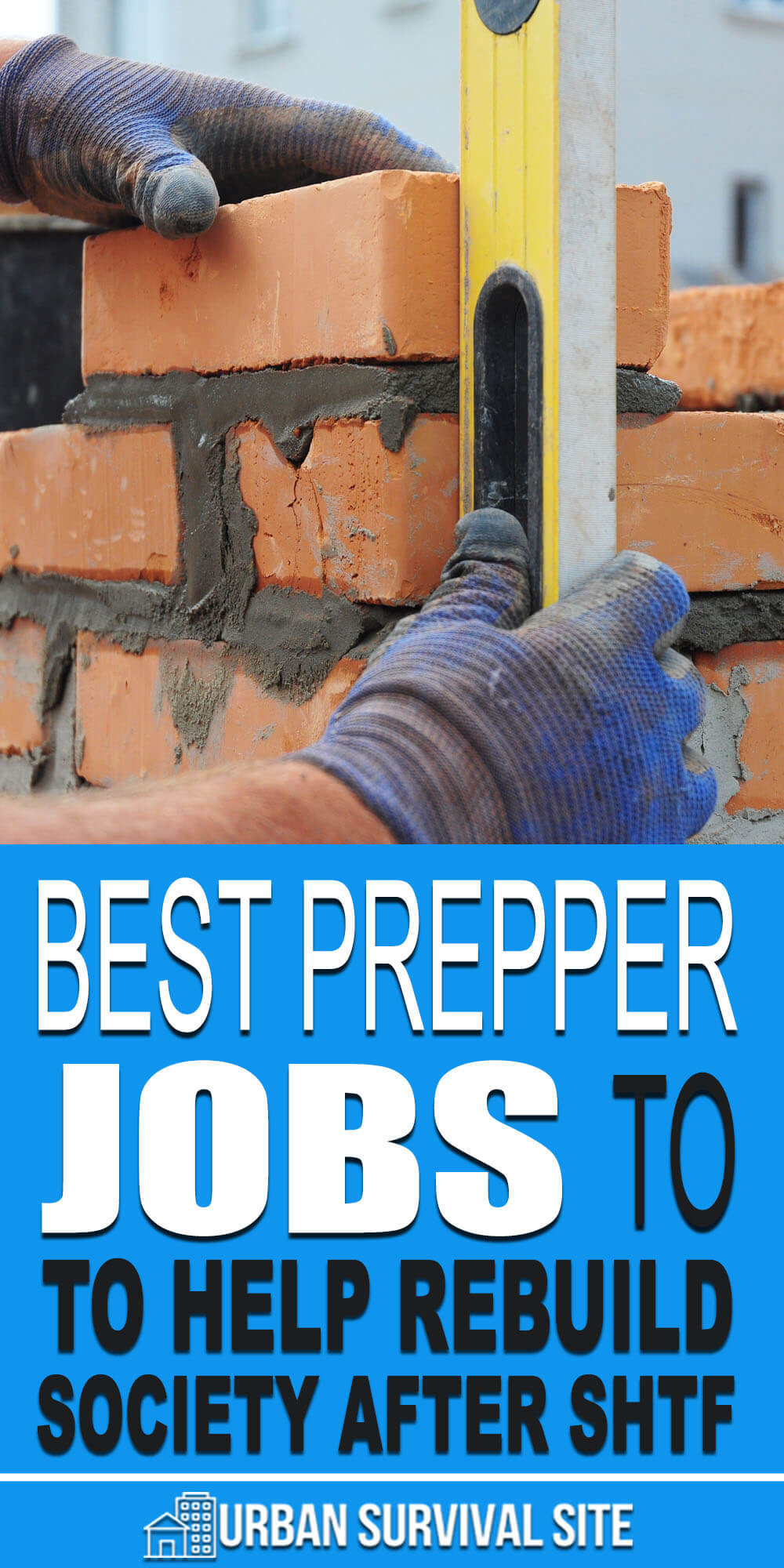 Best Prepper Jobs To Help Rebuild Society After SHTF