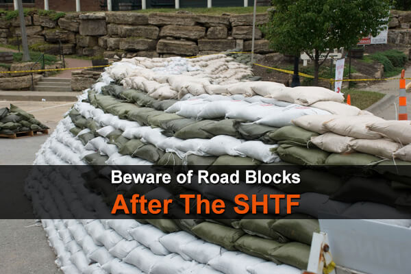 Beware of Road Blocks After The SHTF