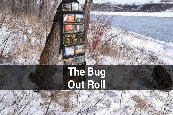 The Bug Out Roll