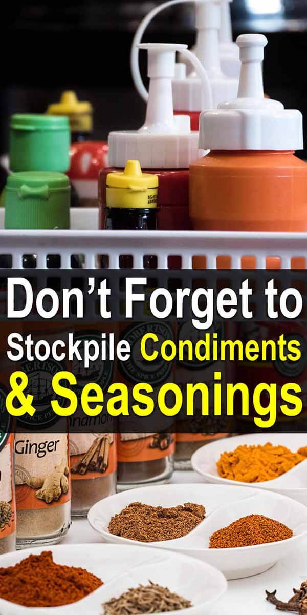 Don't Forget to Stockpile Condiments and Seasonings