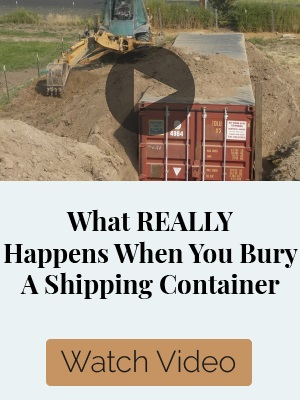 What Really Happen When You Bury a Shipping Container