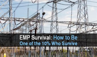EMP Survival: How To Be One Of The 10% Who Survive