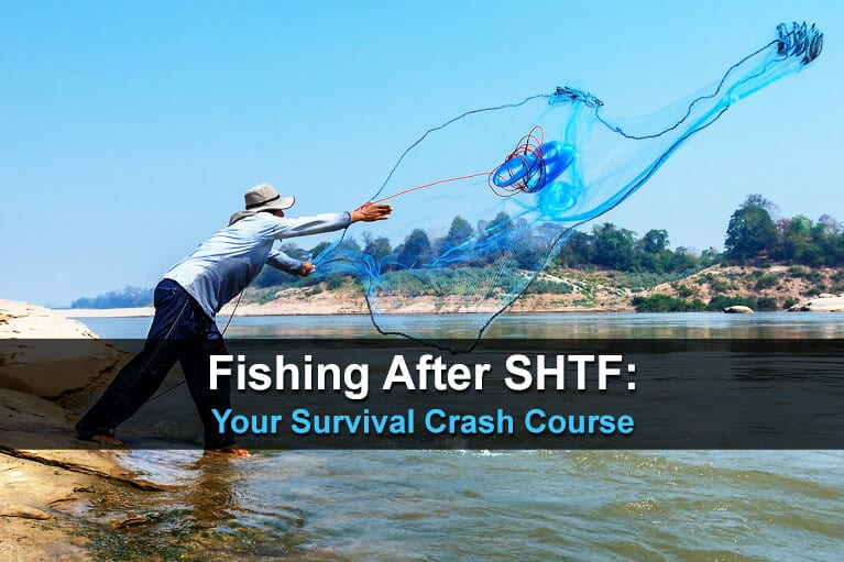 Fishing After SHTF: Your Survival Crash Course