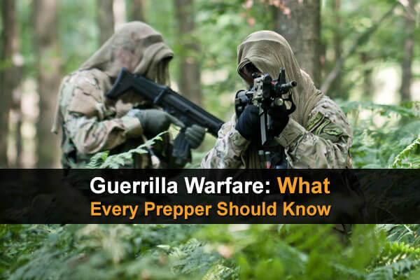 Guerrilla Warfare: What Every Prepper Should Know