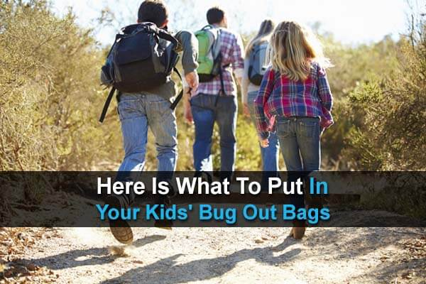 Here Is What To Put In Your Kids' Bug Out Bags