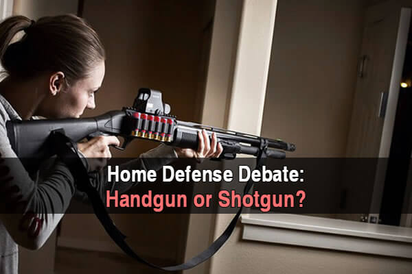 Home Defense Debate: Handgun or Shotgun?