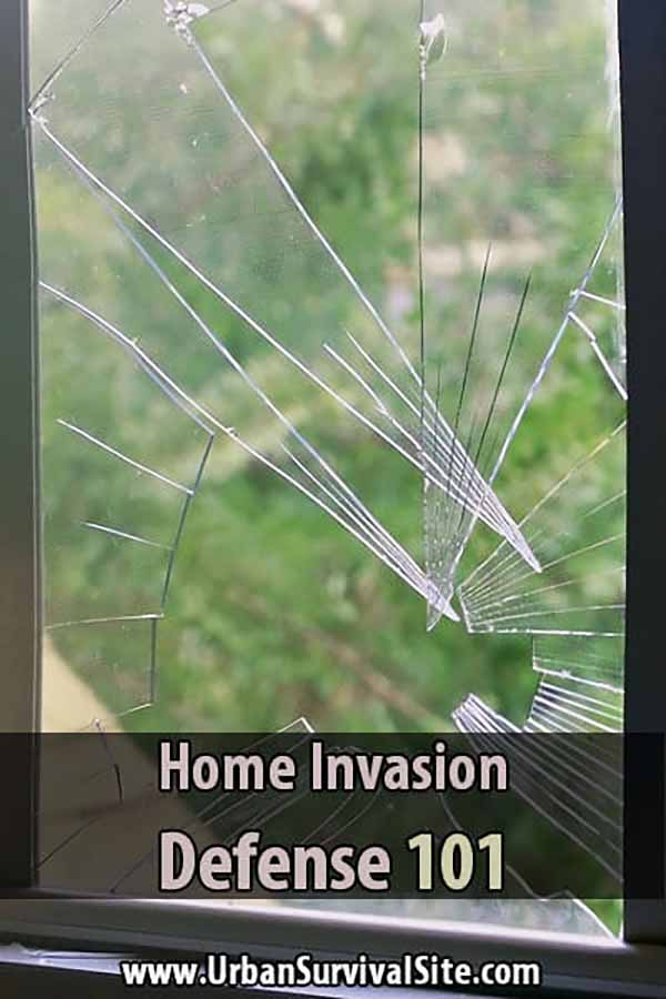 Home Invasion Defense 101