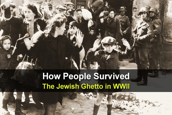 How People Survived The Jewish Ghetto in WWII