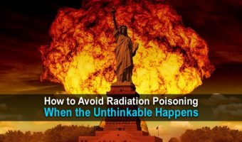 How to Avoid Radiation Poisoning When the Unthinkable Happens