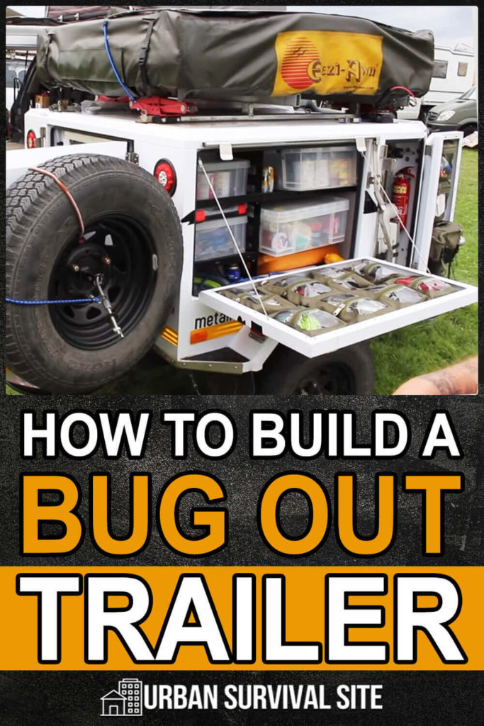 How to Build a Bug Out Trailer