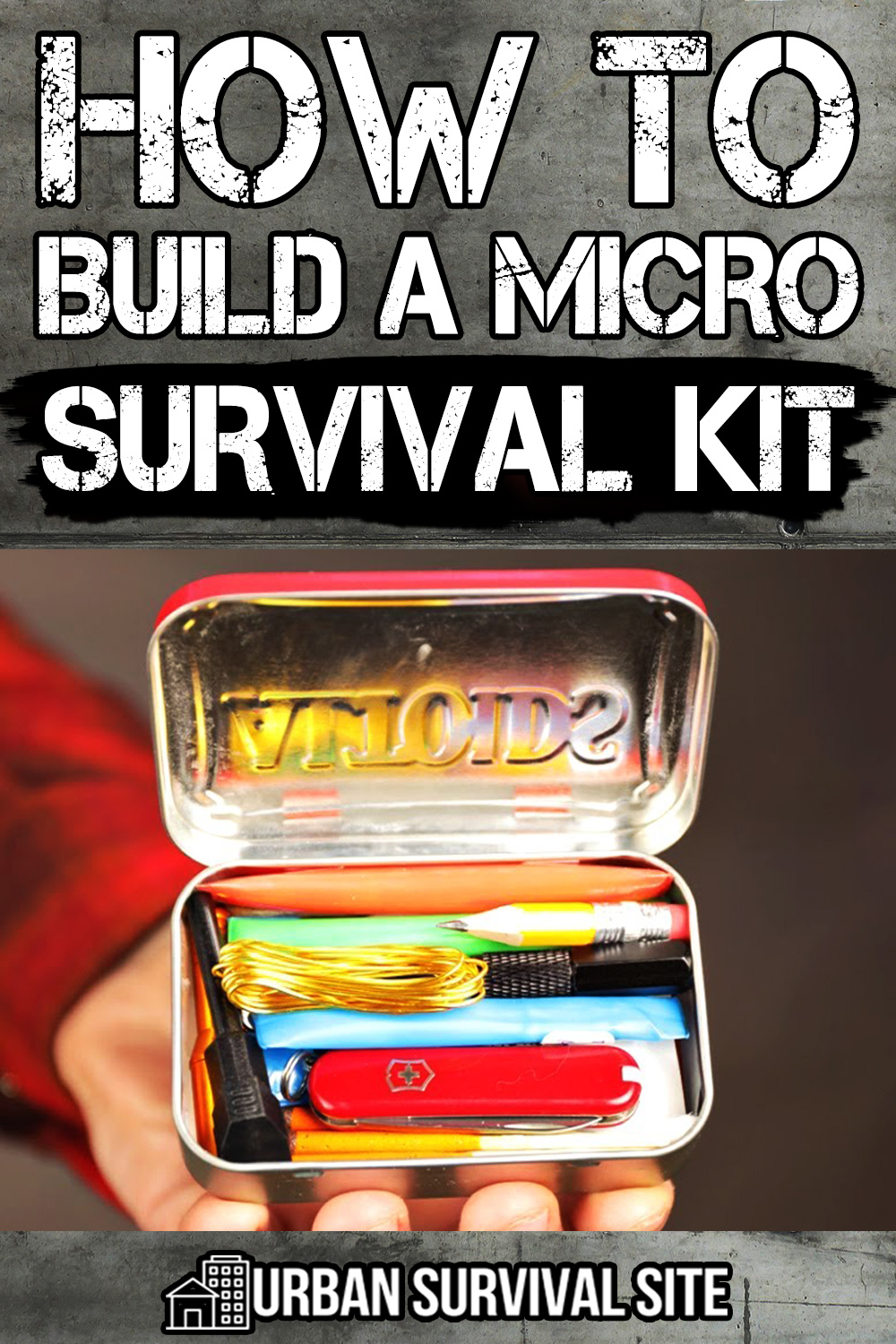 How to Build a Micro Survival Kit