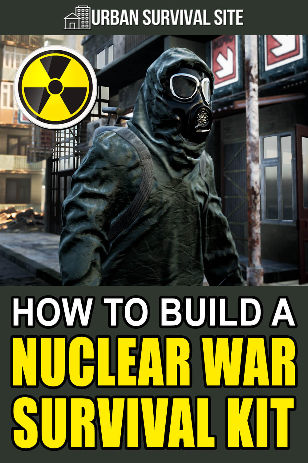 How to Build a Nuclear War Survival Kit