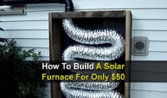 How To Build A Solar Furnace For Only $50