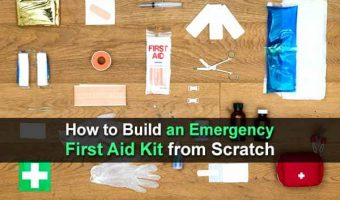 How to Build an Emergency First Aid Kit from Scratch