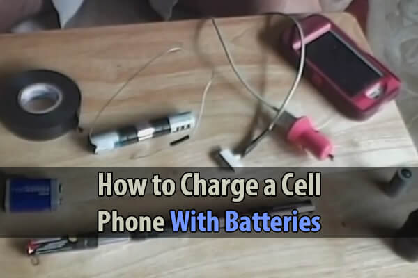 How to Charge a Cell Phone With Batteries