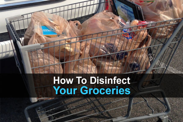 How To Disinfect Your Groceries