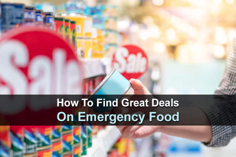 How To Find Great Deals On Emergency Food
