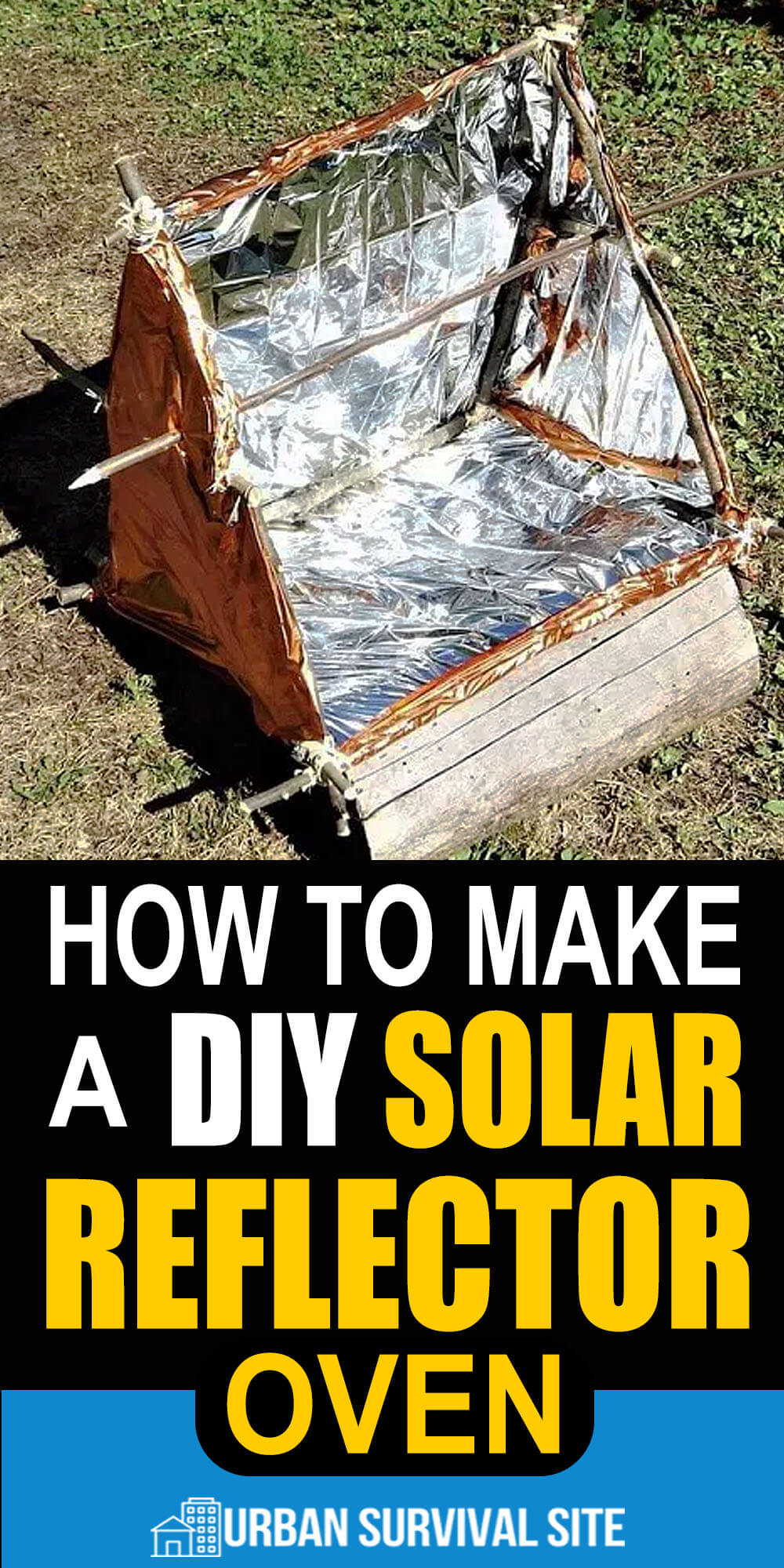 How To Make A DIY Solar Reflector Oven