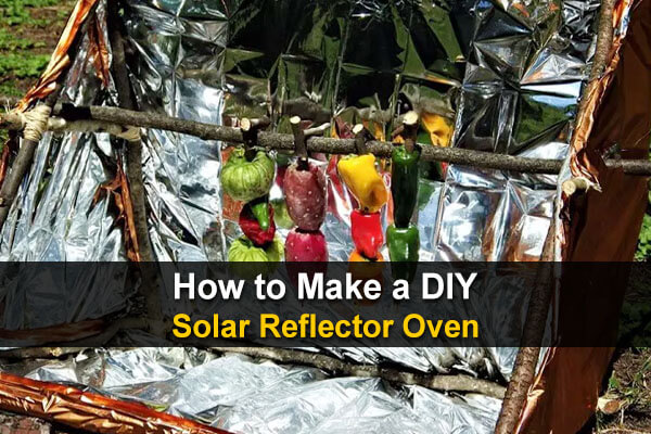 How To Make A DIY Solar Reflector Oven (With Pictures)