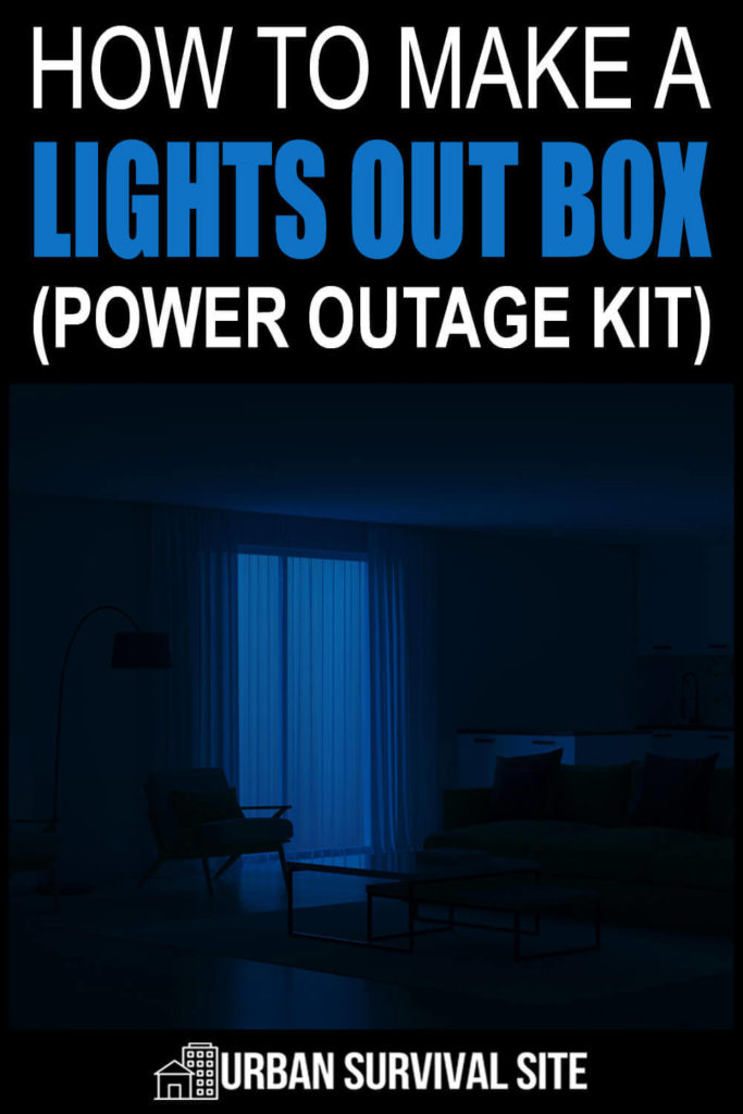 How to Make a Lights Out Box (Power Outage Kit)