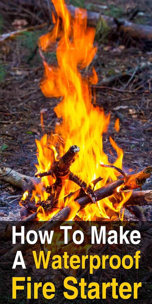 How to Make a Waterproof Fire Starter