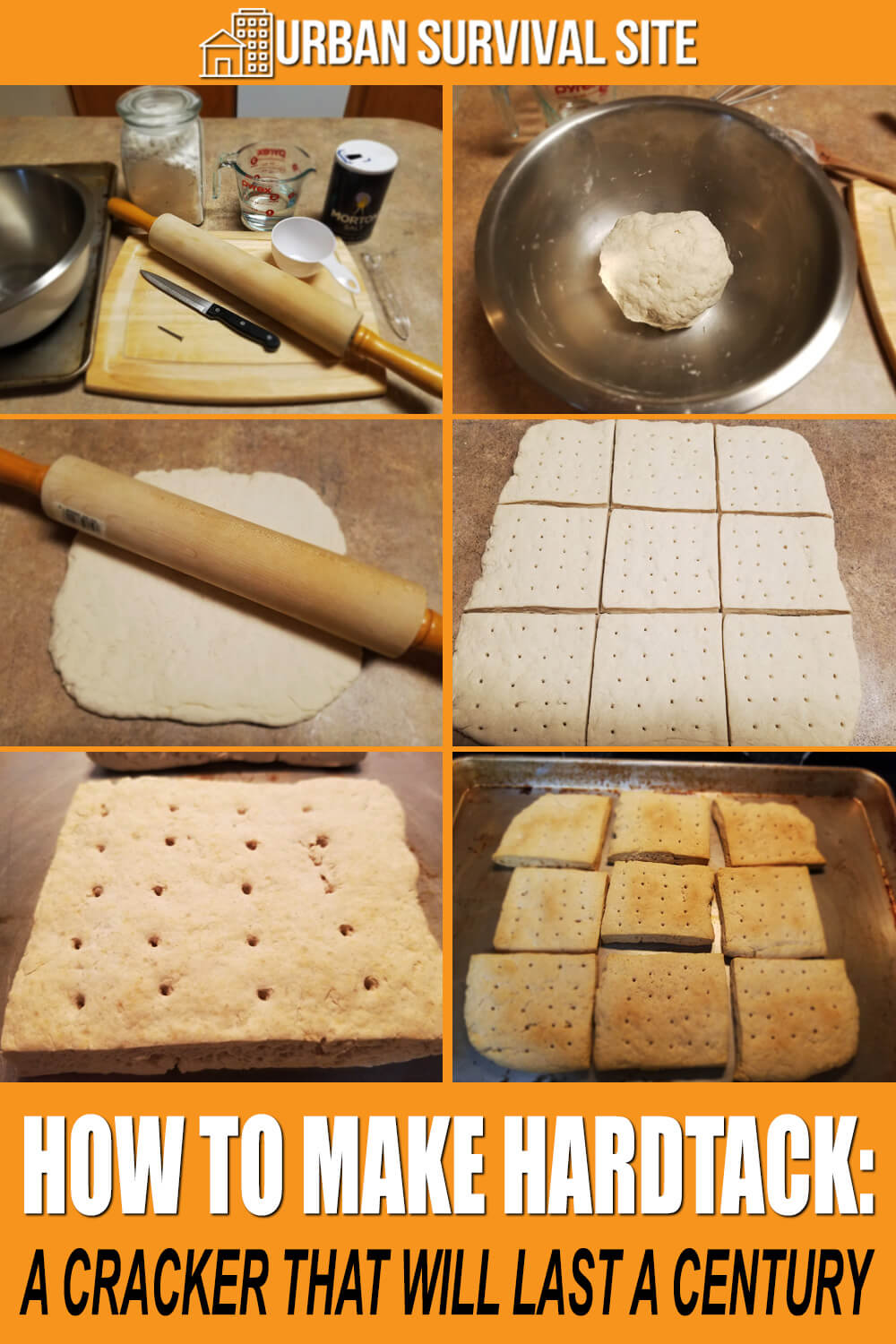 How to Make Hardtack: A Cracker That Will Last a Century