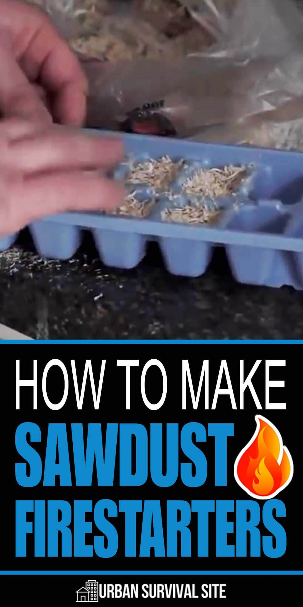 How To Make Sawdust Firestarters