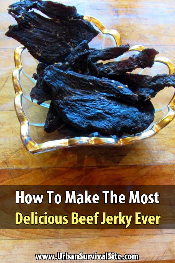 How To Make The Most Delicious Beef Jerky Ever