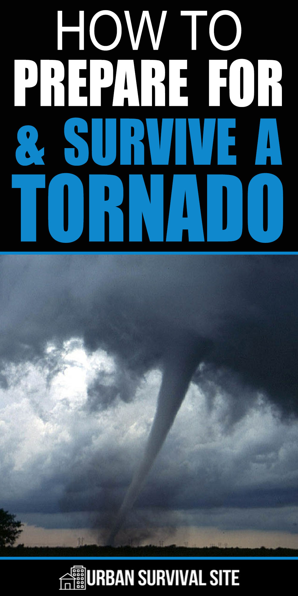 How To Prepare For And Survive A Tornado
