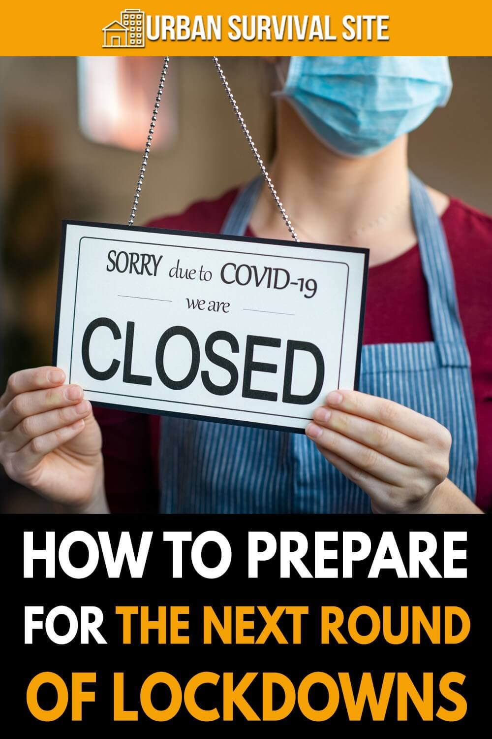 How To Prepare For The Next Round Of Lockdowns