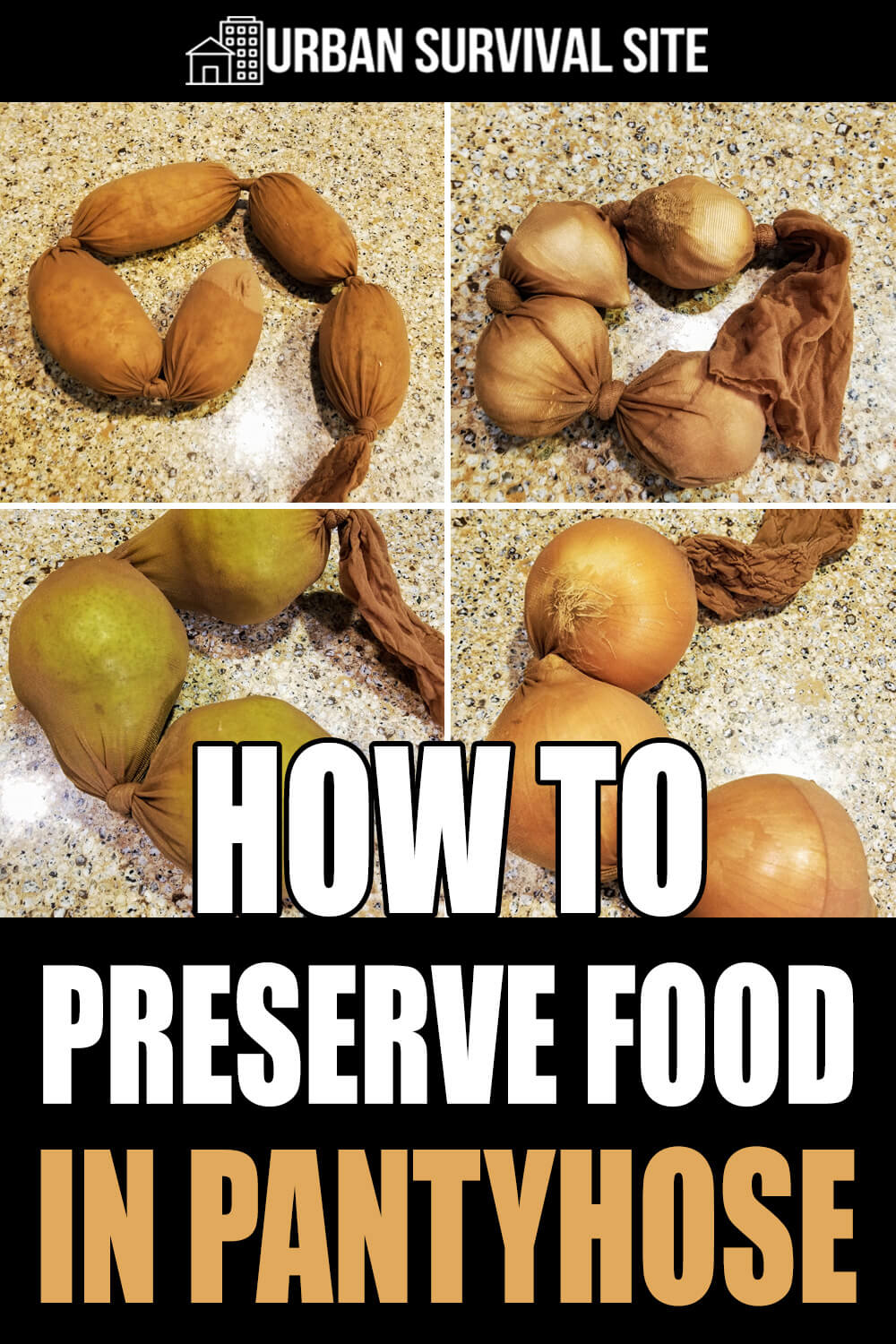 How To Preserve Food In Pantyhose