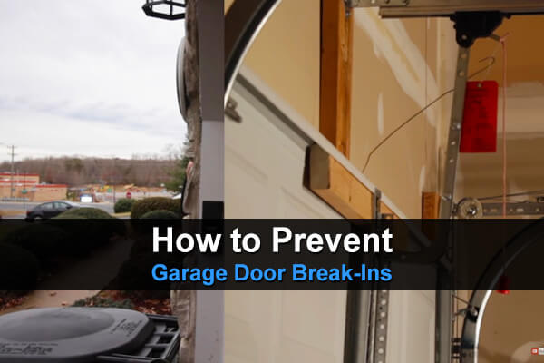 How To Prevent Garage Door Break-Ins