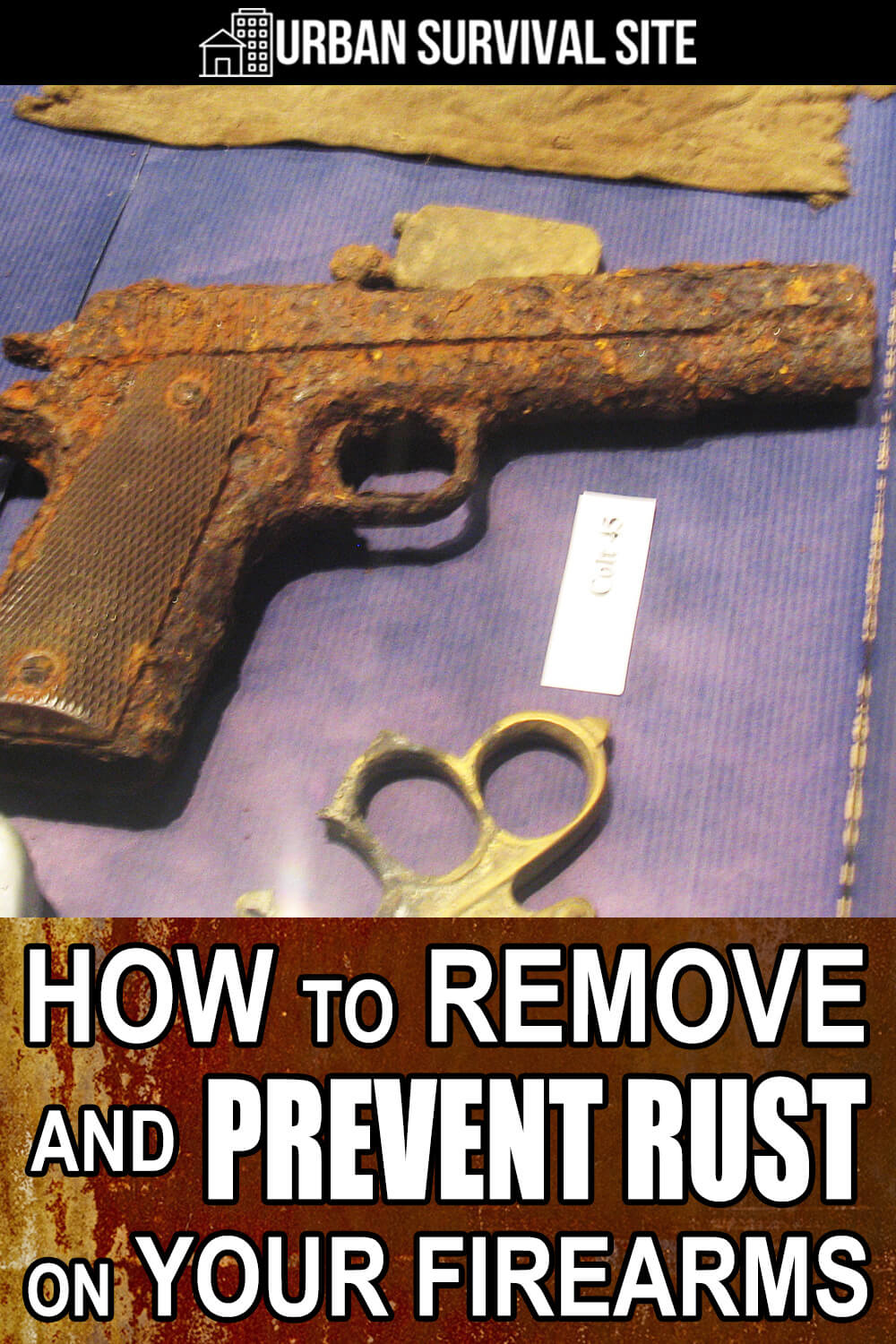 How to Remove and Prevent Rust on Your Firearms