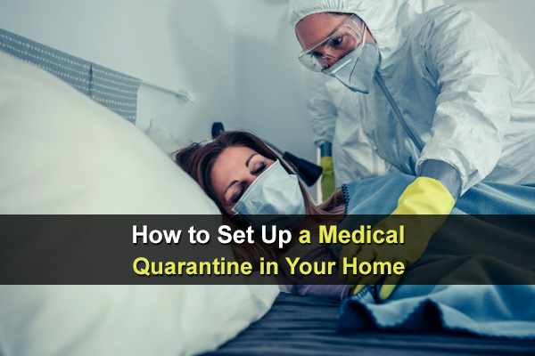 How To Set Up A Medical Quarantine In Your Home