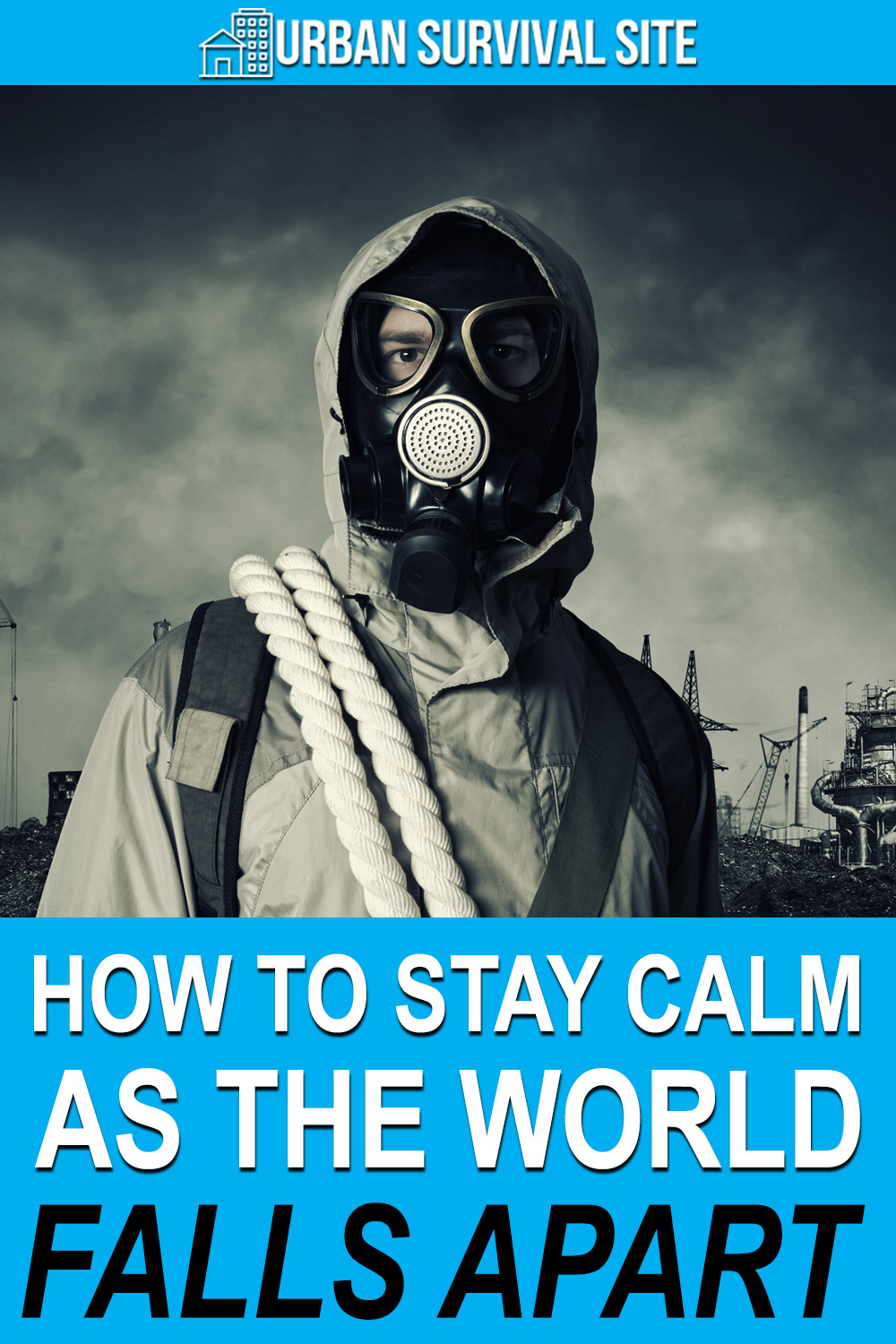 How to Stay Calm as the World Falls Apart