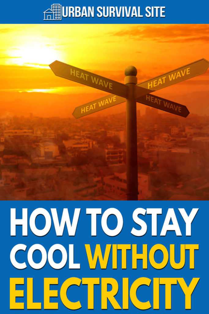 How To Stay Cool Without Electricity