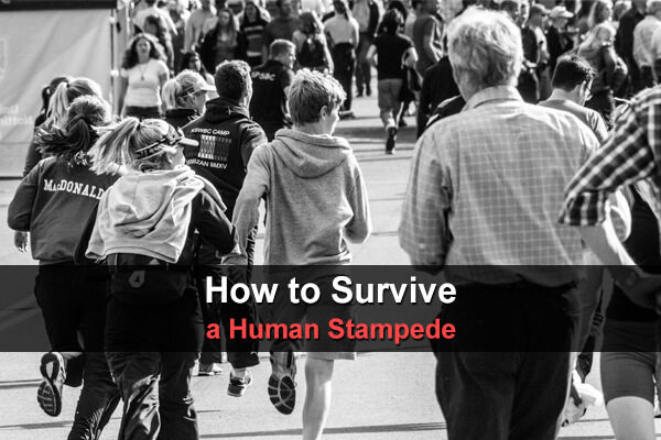 How to Survive a Human Stampede